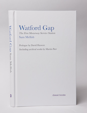 Watford Gap by Sam Mellish